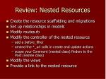 review nested resources