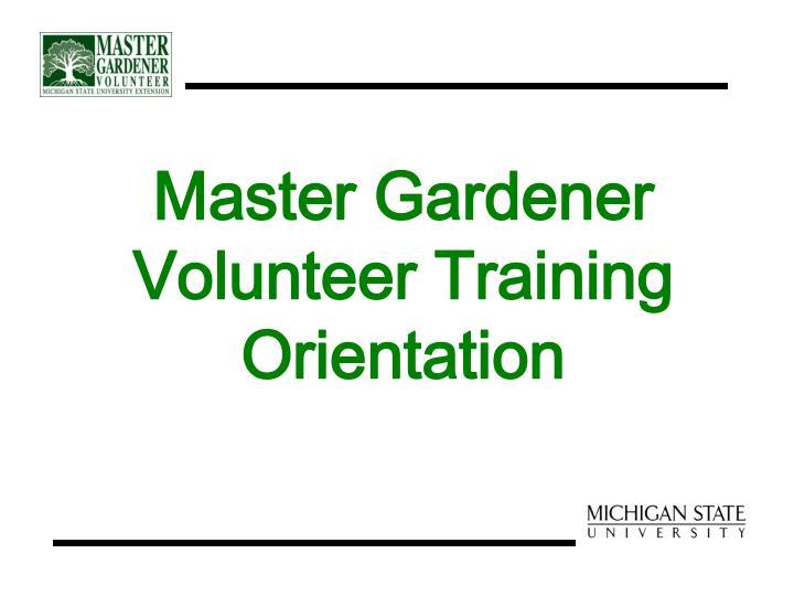 Master gardener volunteer training orientation