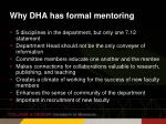 why dha has formal mentoring