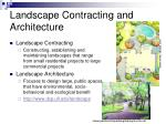 landscape contracting and architecture