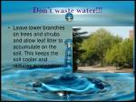 don t waste water