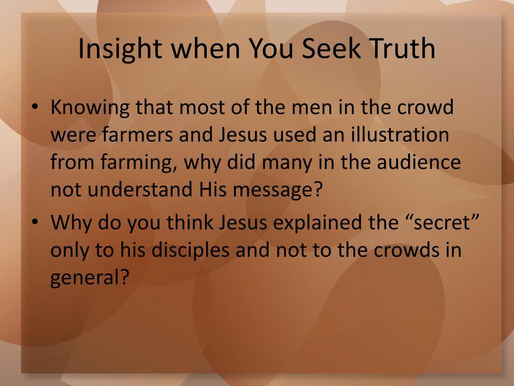 Insight when You Seek Truth