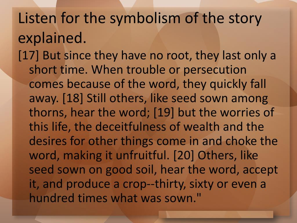 Listen for the symbolism of the story explained.