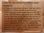 listen for the symbolism of the story explained12