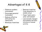 advantages of k 8