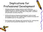 implications for professional development25