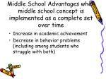 middle school advantages when middle school concept is implemented as a complete set over time