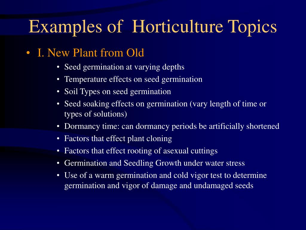 Examples of  Horticulture Topics