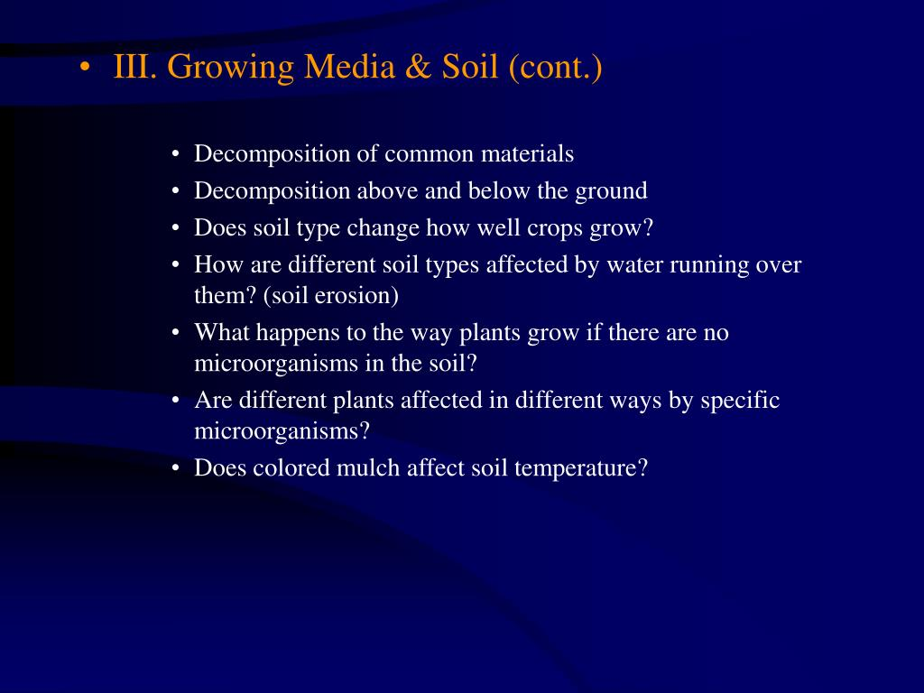 III. Growing Media & Soil (cont.)