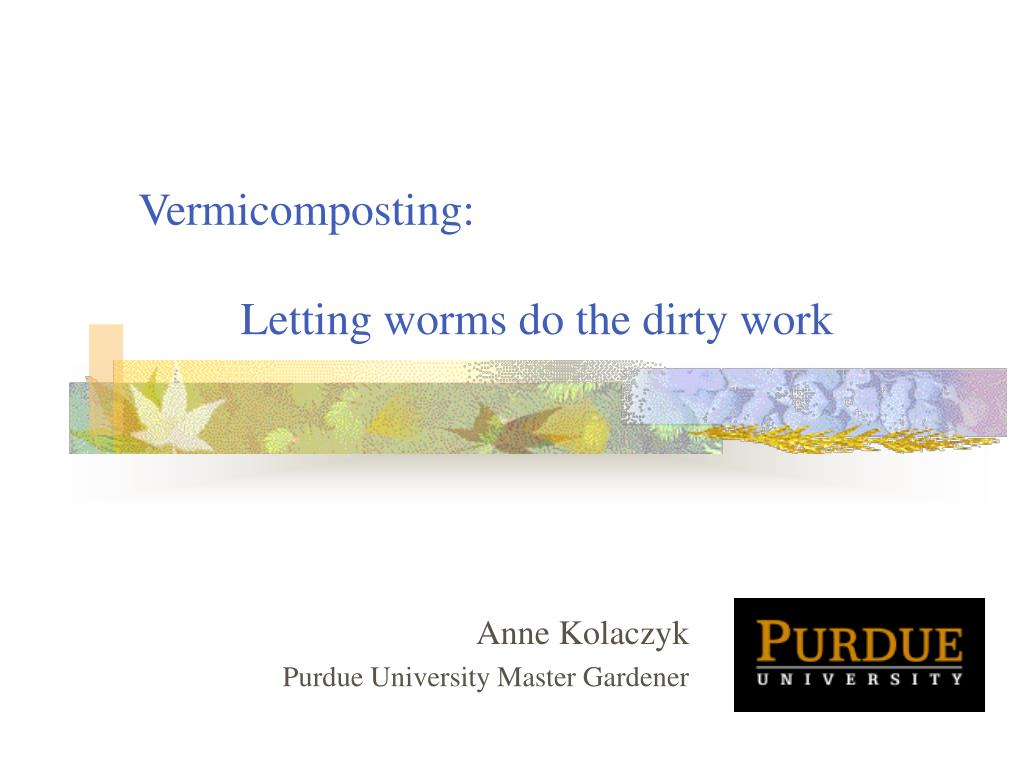 vermicomposting letting worms do the dirty work l.