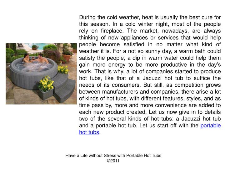 During the cold weather, heat is usually the best cure for this season. In a cold winter night, most...