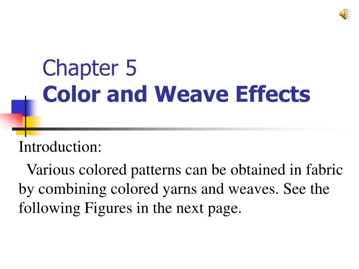 chapter 5 color and weave effects n.