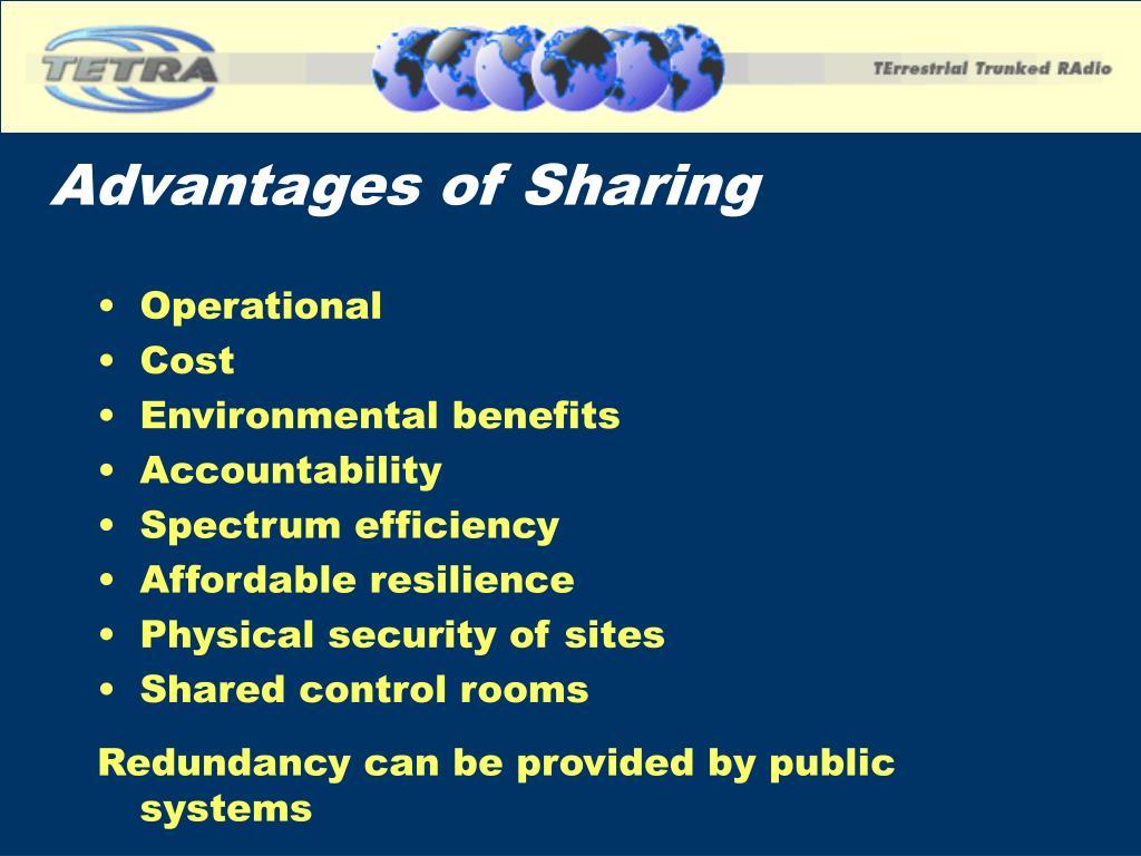 Advantages of Sharing