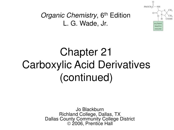 Chapter 21 carboxylic acid derivatives continued