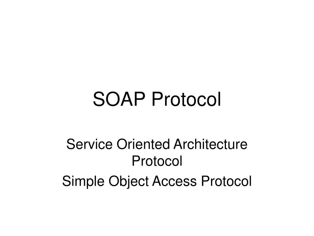 soap protocol l.