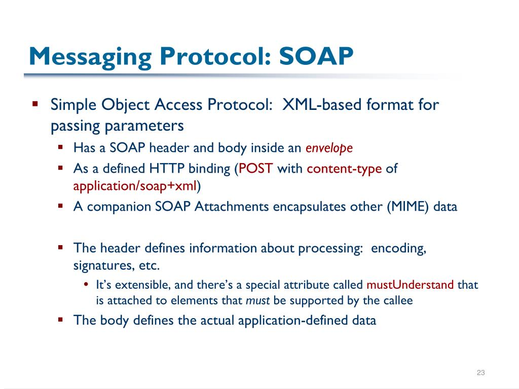 Messaging Protocol: SOAP