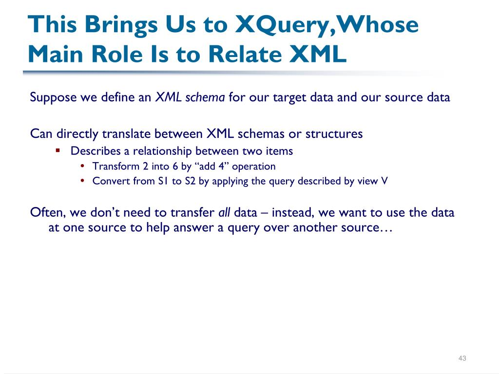 This Brings Us to XQuery,Whose Main Role Is to Relate XML