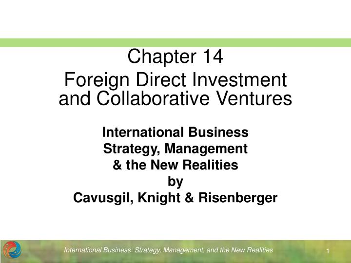 international business strategy management the new realities by cavusgil knight risenberger n.