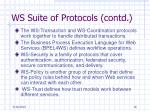 ws suite of protocols contd