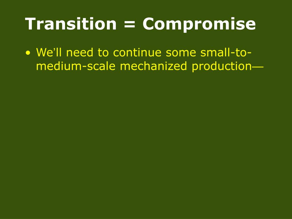 Transition = Compromise