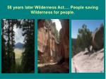 58 years later wilderness act people saving wilderness for people