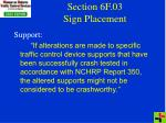 section 6f 03 sign placement