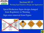 section 6f 15 warning sign function design and application6