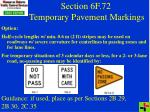 section 6f 72 temporary pavement markings