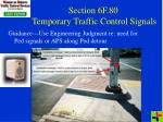 section 6f 80 temporary traffic control signals