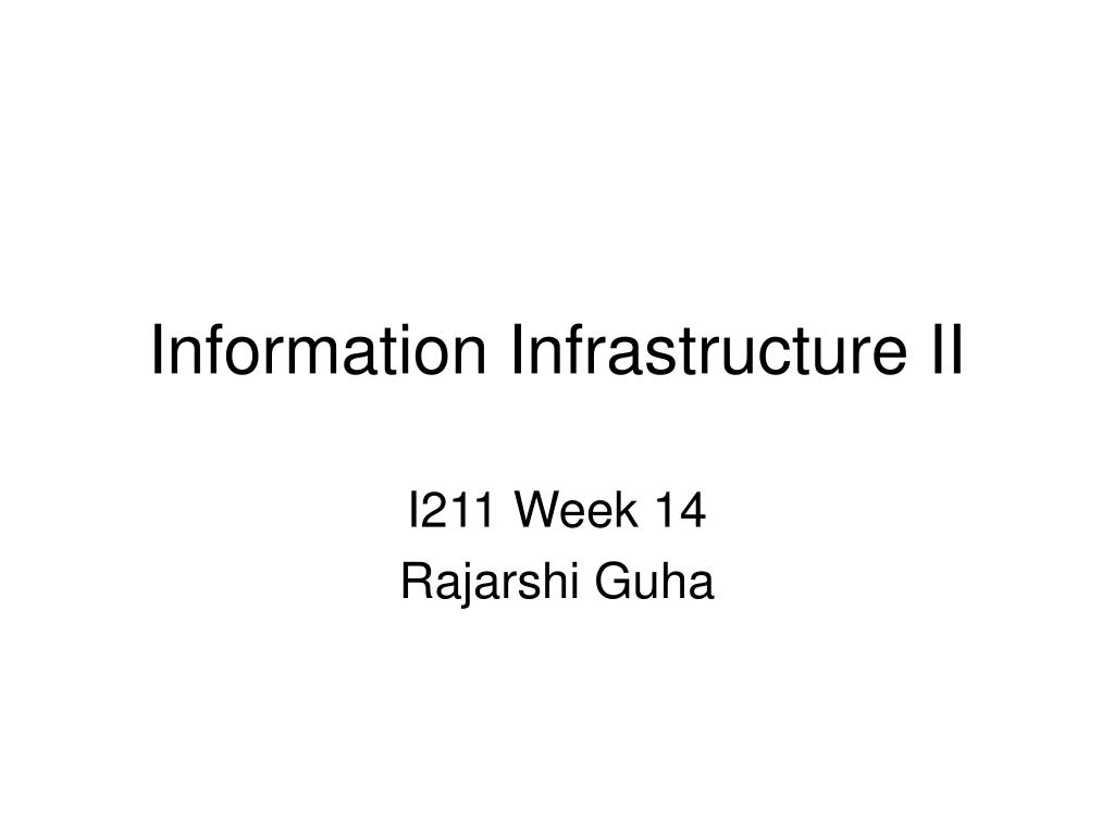 information infrastructure ii l.