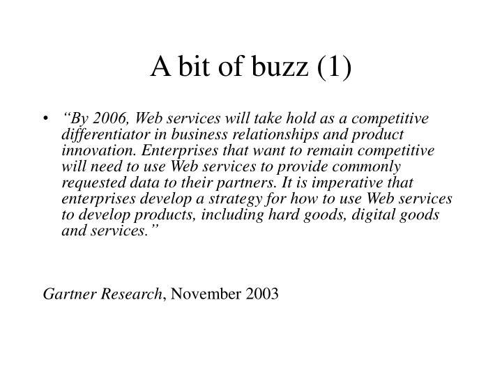 A bit of buzz 1