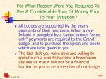 for what reason were you required to pay a considerable sum of money prior to your initiation