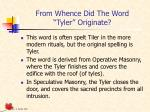 from whence did the word tyler originate
