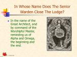 in whose name does the senior warden close the lodge
