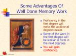 some advantages of well done memory work