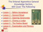 the entered apprentice general knowledge section will cover the following