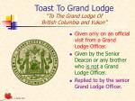 toast to grand lodge to the grand lodge of british columbia and yukon