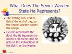what does the senior warden state he represents