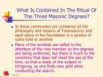 what is contained in the ritual of the three masonic degrees