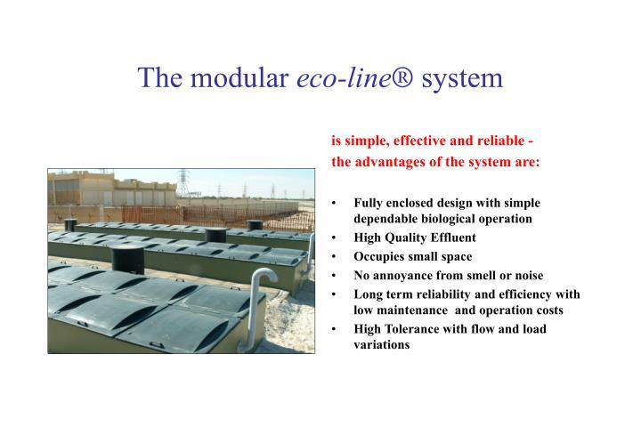 The modular eco line system