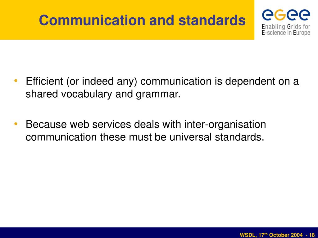 Communication and standards