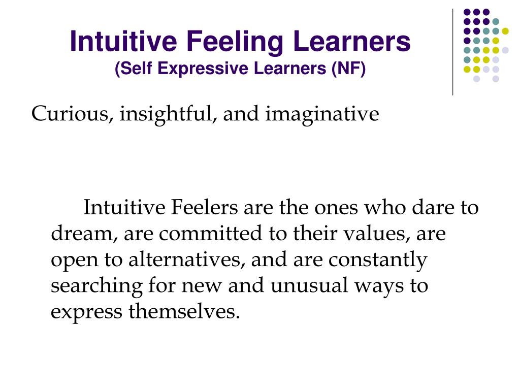 Intuitive Feeling Learners