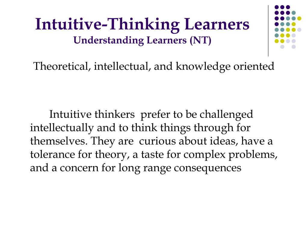 Intuitive-Thinking Learners