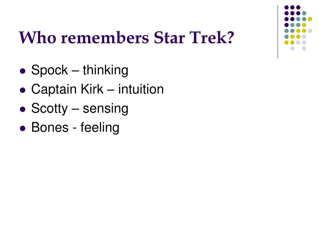 Who remembers Star Trek?