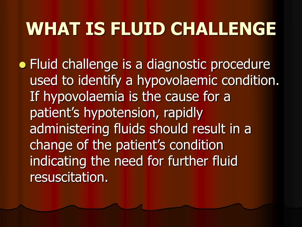 WHAT IS FLUID CHALLENGE