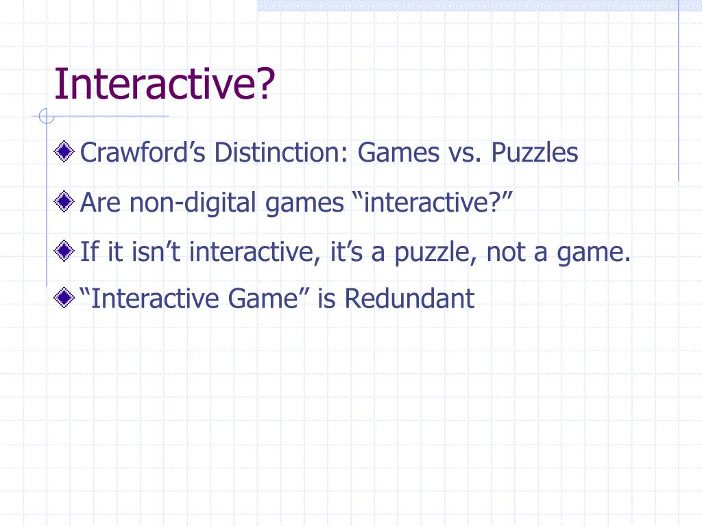 Interactive?