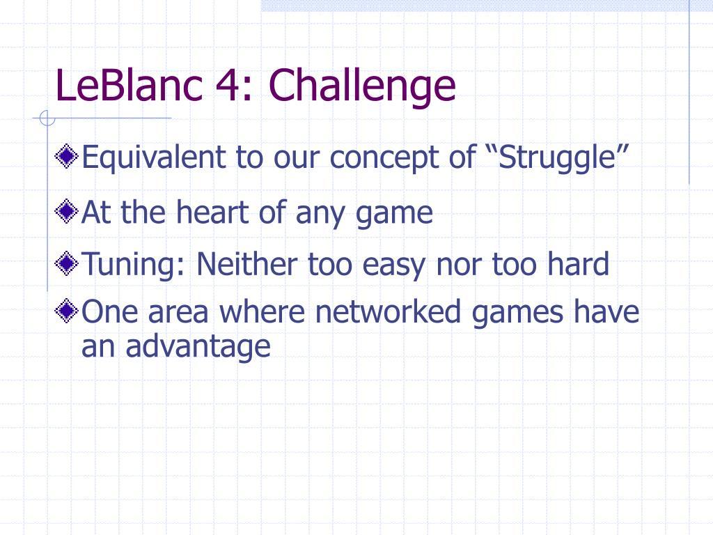 LeBlanc 4: Challenge
