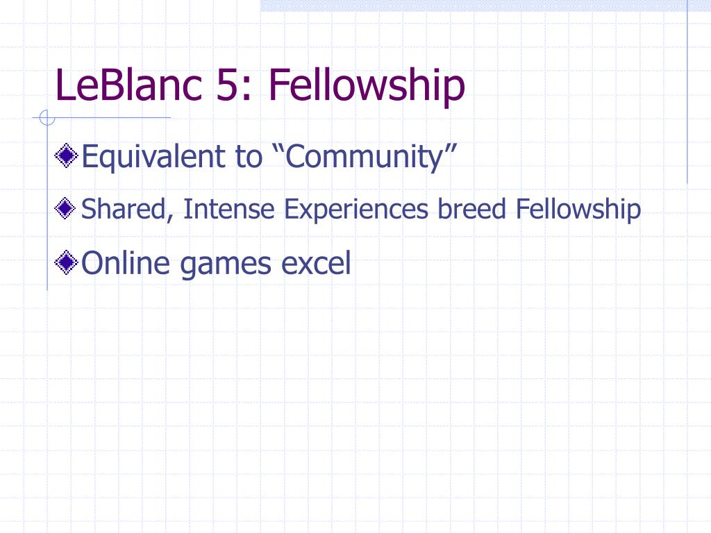 LeBlanc 5: Fellowship