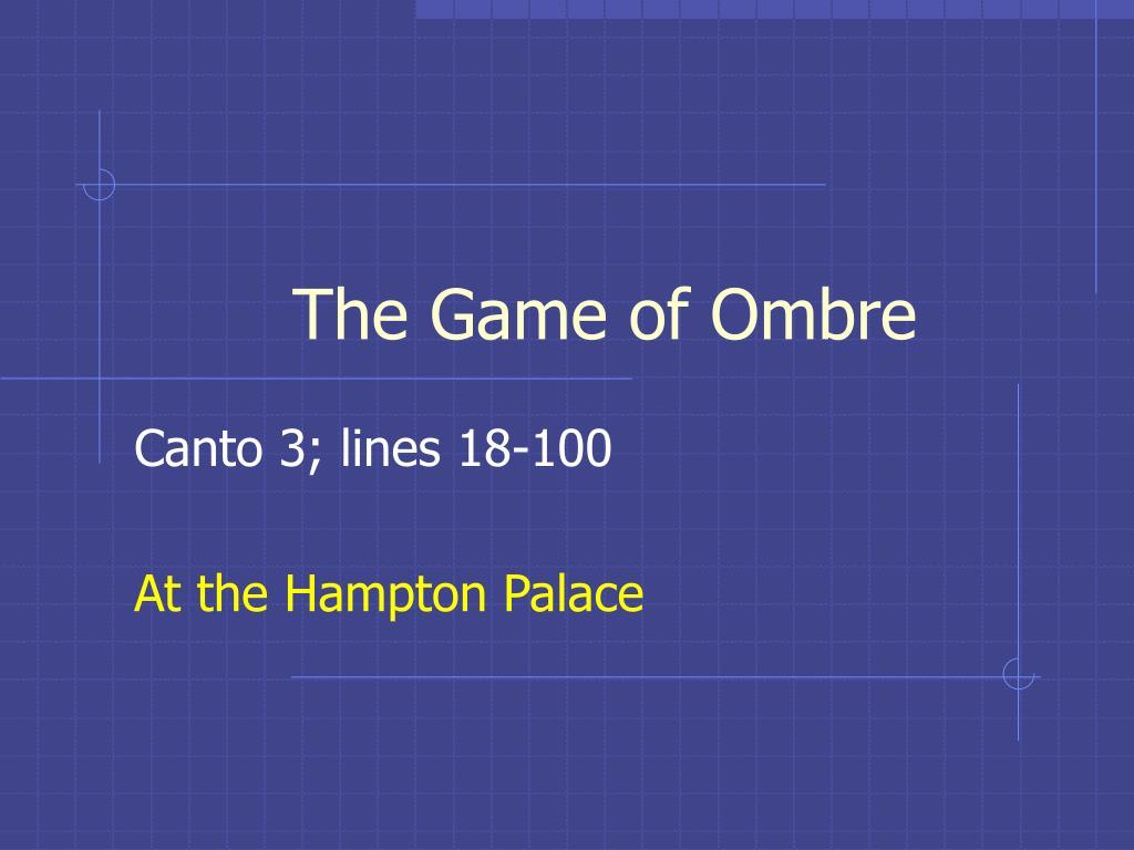 the game of ombre l.