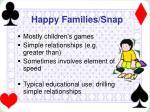 happy families snap